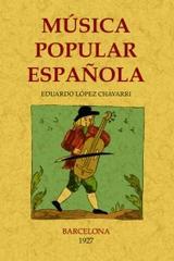 Música popular española - Eduardo López Chavarri - Maxtor