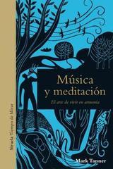 Música y meditación - Mark Tanner - Siruela