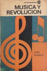 Música y revolución - José Ardévol - Otras editoriales