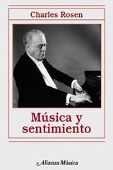 Música y sentimiento - Charles Rosen - Alianza editorial