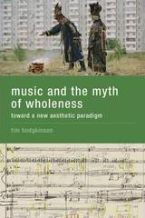 Music and the myth of wholeness - Tim Hodgkinson - Varios