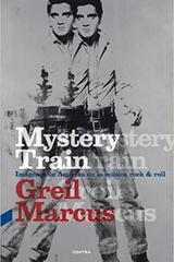 Mystery train - Grail Marcus - Contra