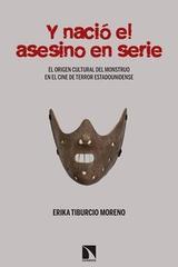 Y nació el asesino en serie - Erika Tiburcio - Catarata