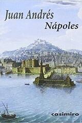 Nápoles - Juan Andrés - Casimiro