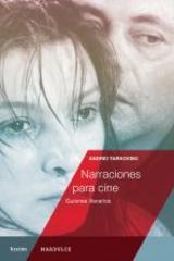 Narraciones para cine - Andréi Tarkovski - Mardulce