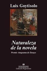 Naturaleza de la novela - Luis Goytisolo - Anagrama