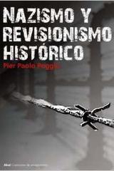 Nazismo y revisionismo histórico - Pier Paolo Poggio - Akal