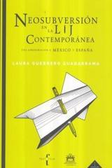 Neosubversión en la LIJ contemporánea - Laura Guerrero Guadarrama - Ibero