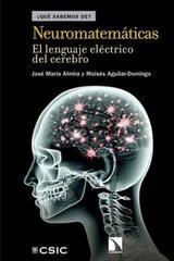 Neuromatemáticas - José María Almira - Catarata