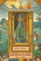 Nicolas Flamel - Nigel Wilkins - Olañeta
