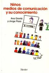 Niños, medios de comunicación y su conocimiento - Ana Graviz - Herder