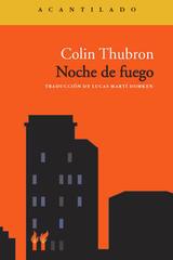 Noche de fuego - Colin Thubron - Acantilado