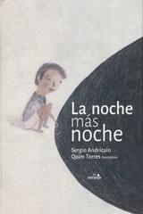 La noche más noche - Sergio Andricaín - El Naranjo