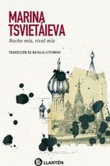 Noche mía, rival mía - Marina Tsvietáieva - Llantén