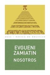 Nosotros - Evgueni Zamiatin - Akal
