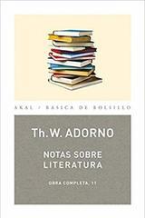 Notas sobre literatura - Theodor W. Adorno - Akal