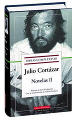 Novelas II - Julio Cortázar - Galaxia Gutenberg