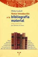 Nueva introducción a la bibliografía material - Philip Gaskell - Trea