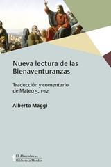 Nueva lectura de las bienaventuranzas - Alberto Maggi - Herder