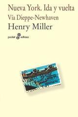 Nueva York. Ida y vuelta - Henry Miller - Edhasa
