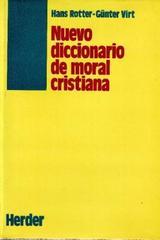 Nuevo diccionario de moral cristiana - Hans Rotter - Herder