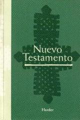 Nuevo Testamento -  Anónimo - Herder
