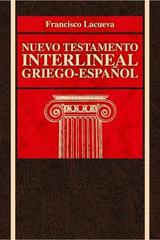 Nuevo Testamento interlineal griego-español - Francisco Lacueva Lafarga - Clie