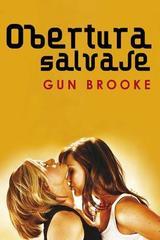 Obertura salvaje - Gun Brooke - Egales