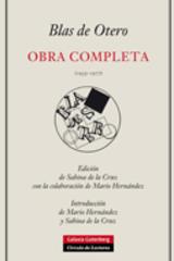 Obra completa (1935-1977)  - Blas de Otero - Galaxia Gutenberg