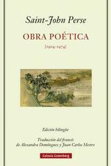 Obra poética (1904-1974) - Saint John-Perse - Galaxia Gutenberg