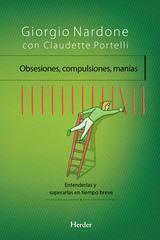 Obsesiones, compulsiones, manías - Giorgio Nardone - Herder