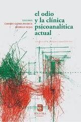 Odio y la clínica psicoanalítica actual - Carmen Gloria Fenieux Campos - Pólvora Editorial