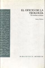 El Oficio de la teología - Avery Dulles - Herder