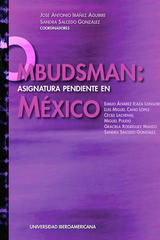 Ombudsman: Asignatura pendiente en México -  AA.VV. - Ibero