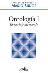 Ontología I. El moblaje del mundo - Mario Bunge - Editorial Gedisa