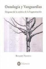 Ontología y vanguardias - Benjamín Valdivia - Calygramma