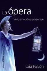 La ópera - Laia Falcón - Alianza editorial