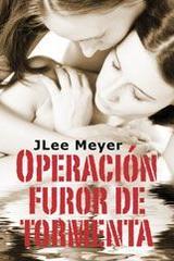 Operación furor de tormenta - Jlee Meyer - Egales