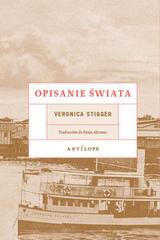 Opisanie świata - Veronica Stigger - Antílope