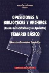 Oposiciones a bibliotecas y archivos - Ricardo González Castrillo - Complutense