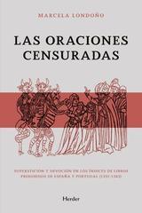 Oraciones censuradas, Las - Marcela Lodoño - Herder