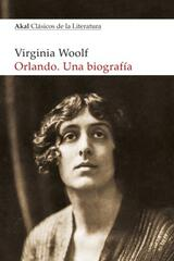 Orlando. Una biografía - Virginia Woolf - Akal