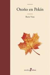 Otoño en Pekín - Boris Vian - Edhasa