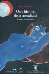 Otra historia de la sexualidad - Heli Morales - Palabra en vuelo