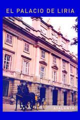 El palacio de Liria -  AA.VV. - Atalanta