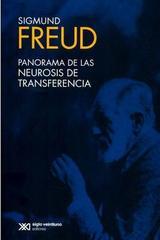 Panorama de las neurosis de transferencia - Sigmund Freud - Siglo XXI Editores