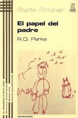 El Papel del padre - Ross D. Parke - Morata
