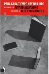 Para cada tiempo hay un libro - Alberto Manguel - Sexto Piso
