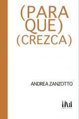 (Para que) (Crezca) - Andrea Zanzotto - Mangos de Hacha