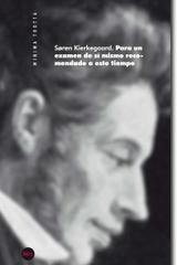Para un examen de sí mismo recomendado a este tiempo - Søren Kierkegaard - Trotta